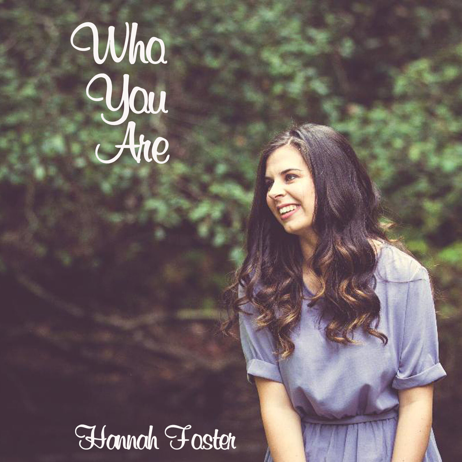 """- Hannah's latest single """"Who You Are"""" released on October 21, 2019. You can find it on YouTube, Spotify, Apple Music, & More!"""