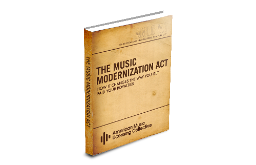 FREE EBOOK DOWNLOAD - This free E-book (PDF format) will tell you everything you need to know about the Music Modernization Act.