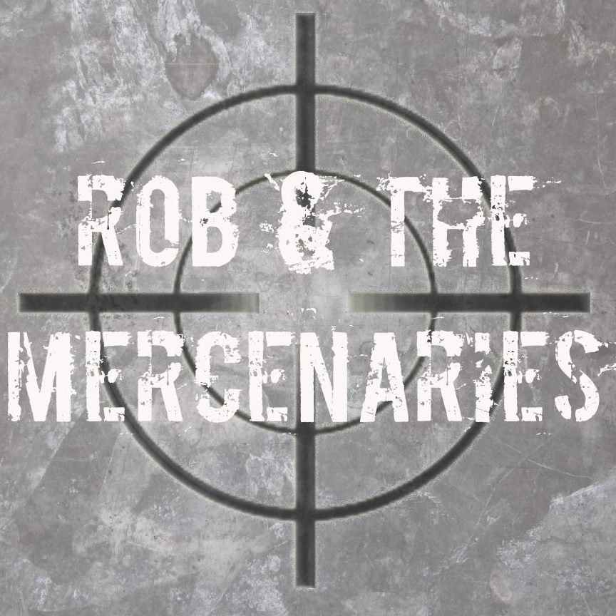 ROB AND THE MERCENARIES.jpg
