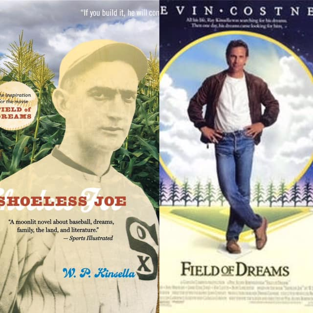 Shoeless Joe vs Field of Dreams.
