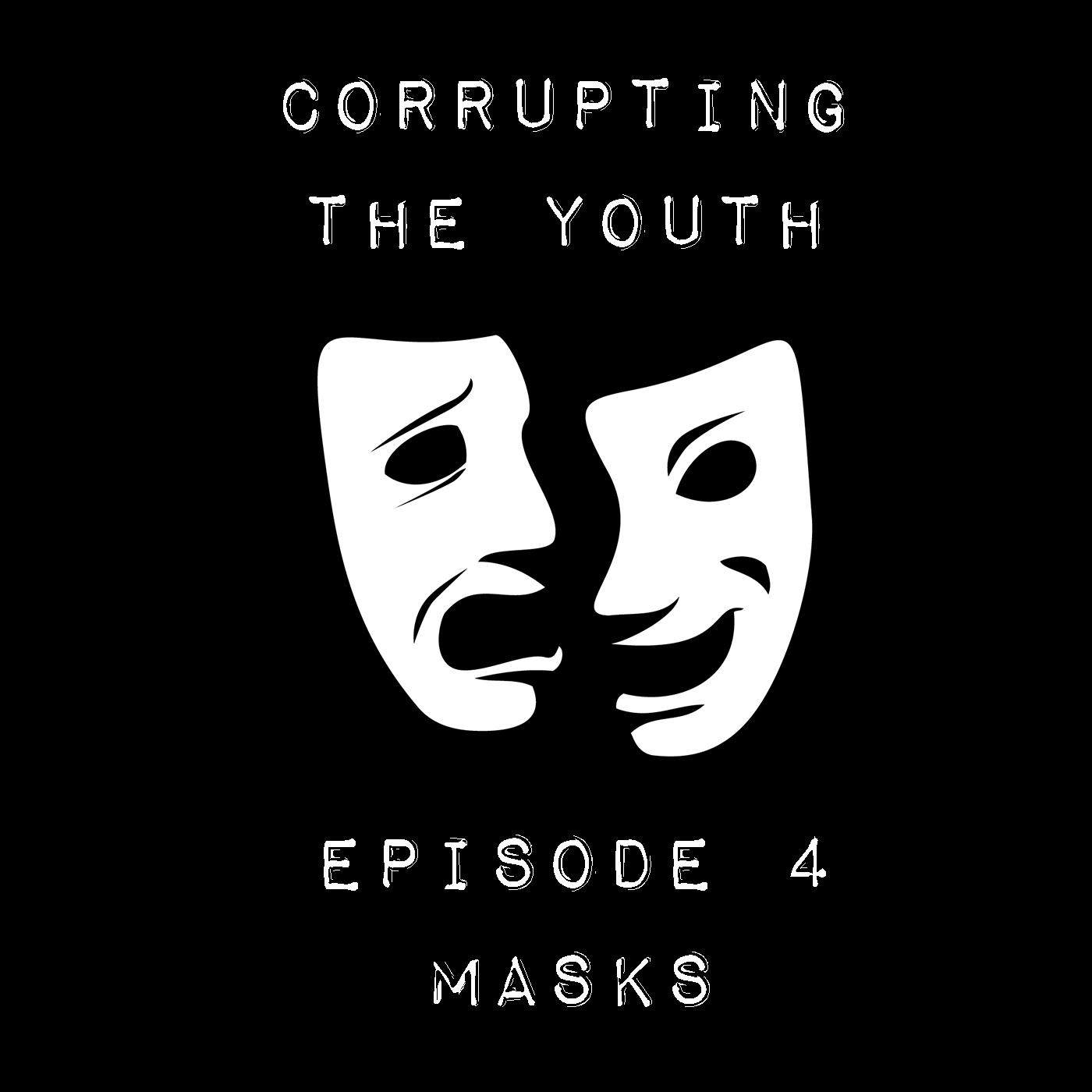 E04 - Masks Cover Art.jpg
