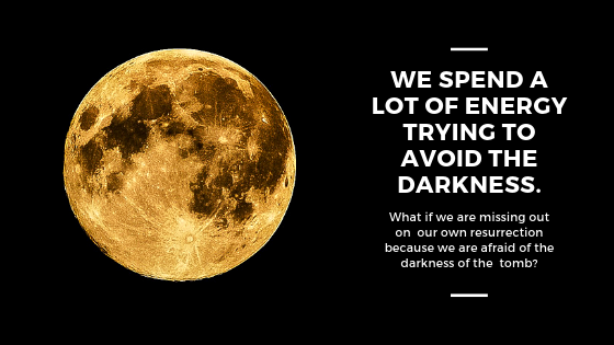 We spend a lot of energy trying to avoid the darkness. (1).png