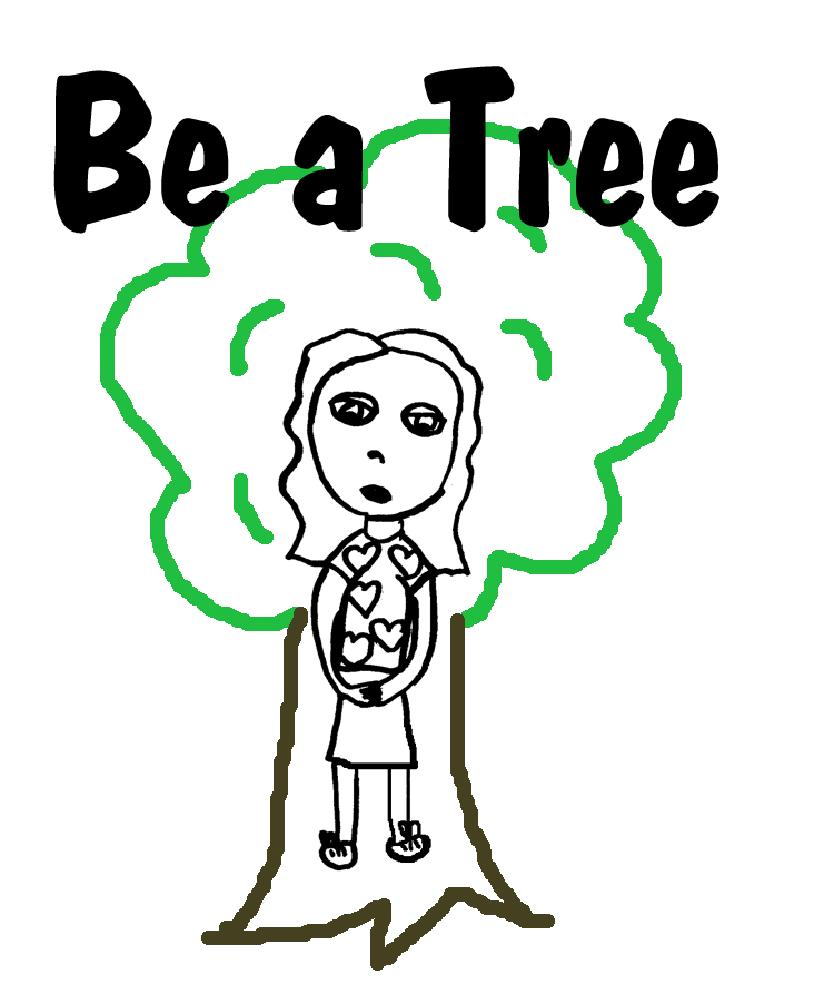 be a tree.jpg