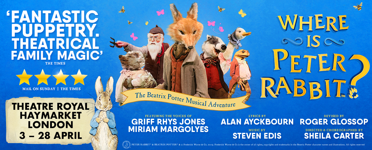 Where Is Peter Rabbit?   Celebrate the Easter Holidays with Peter Rabbit. Your favourite stories and beloved Beatrix Potter characters come to life in this theatrical spectacular. There's handcrafted puppets, enchanting original songs and a sprinkle of magic.