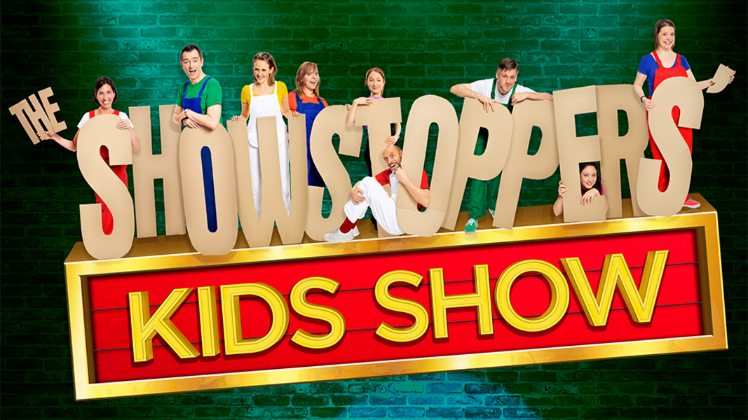 The Showstoppers Kids Show   Let your children's imagination run wild, and have their ideas brought to life on stage by the Showstoppers. Your kids decide where the story is set, who they meet and where they go.