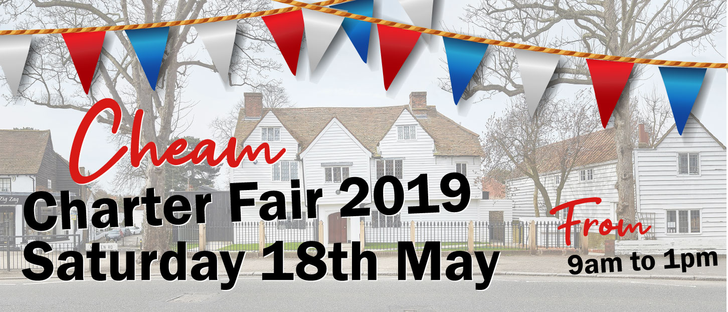 CHEAM CHARTER FAIR 2019 - Saturday 18th May 2019Time: 9am - 1pmVenue: Cheam, Surrey