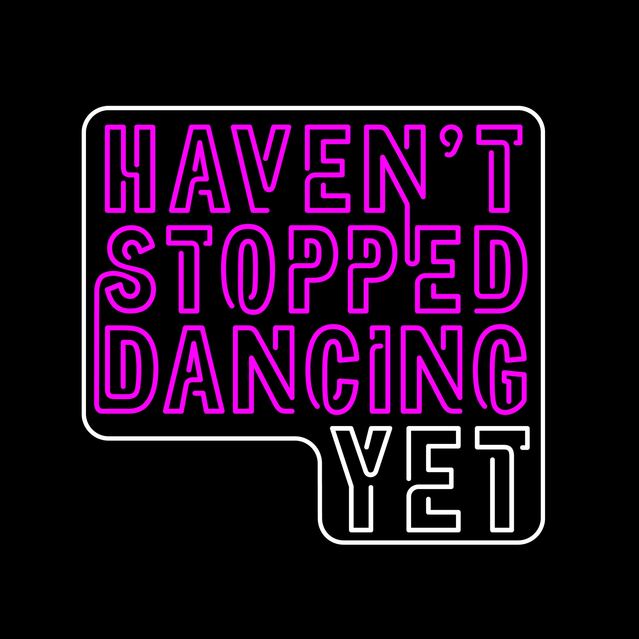 HAVEN'T STOPPED DANCING YET - ISLINGTON - Saturday 6th July 2019TIme: 730pmVenue: Islington Assembly Halls, London