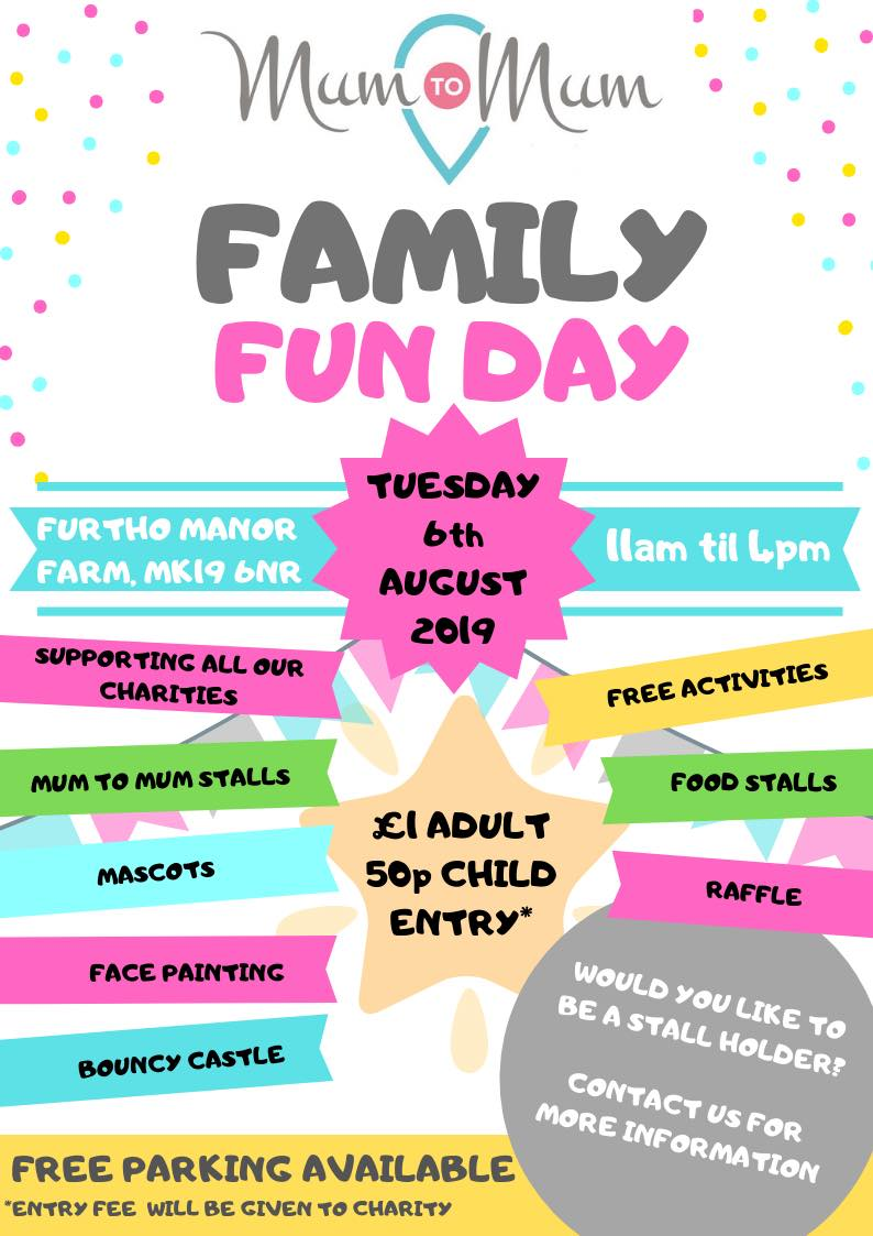 MUM TO MUM - FAMILY FUN DAY - Tuesday 6th August 2019Time: 11am - 4pmVenue: Furtho Manor Farm, Milton Keynes