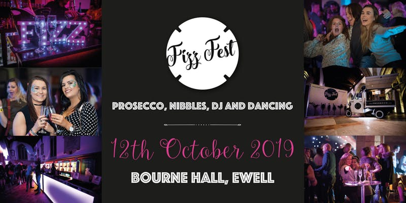 FIZZ FEST 2019 - Saturday 12th October 2019Time: 330pm - 630pm and 7pm - 11pmVenue: Bourne Hall, Ewell, Surrey