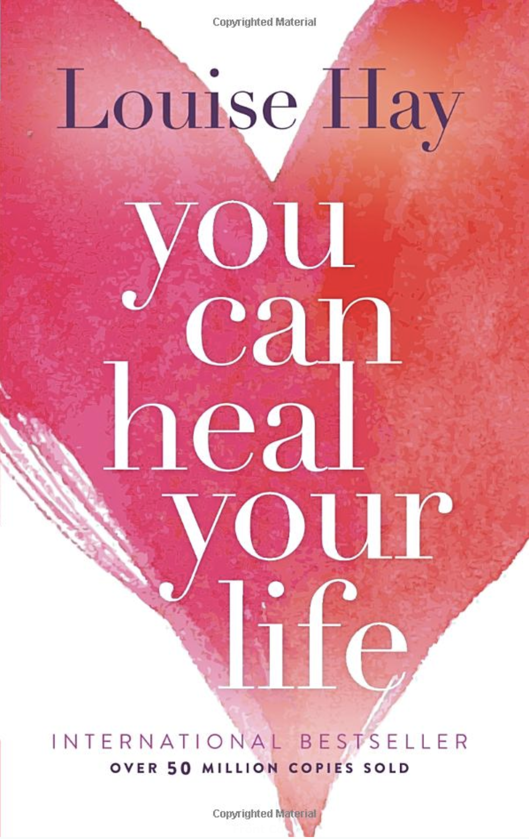 You Can Heal Your Life  By Louise Hay    Shop now