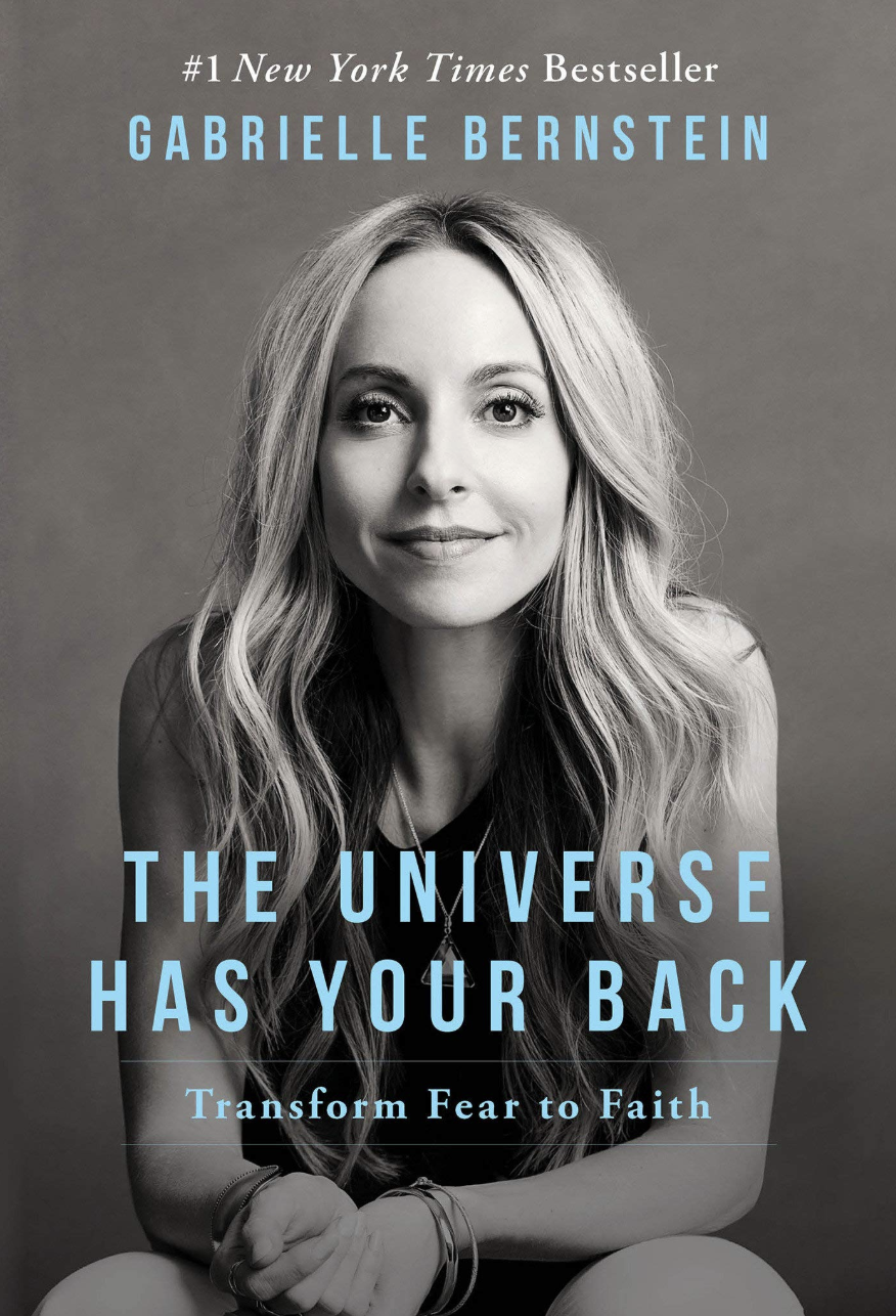 The Universe Has Your Back  By Gabrielle Bernstein    Shop now
