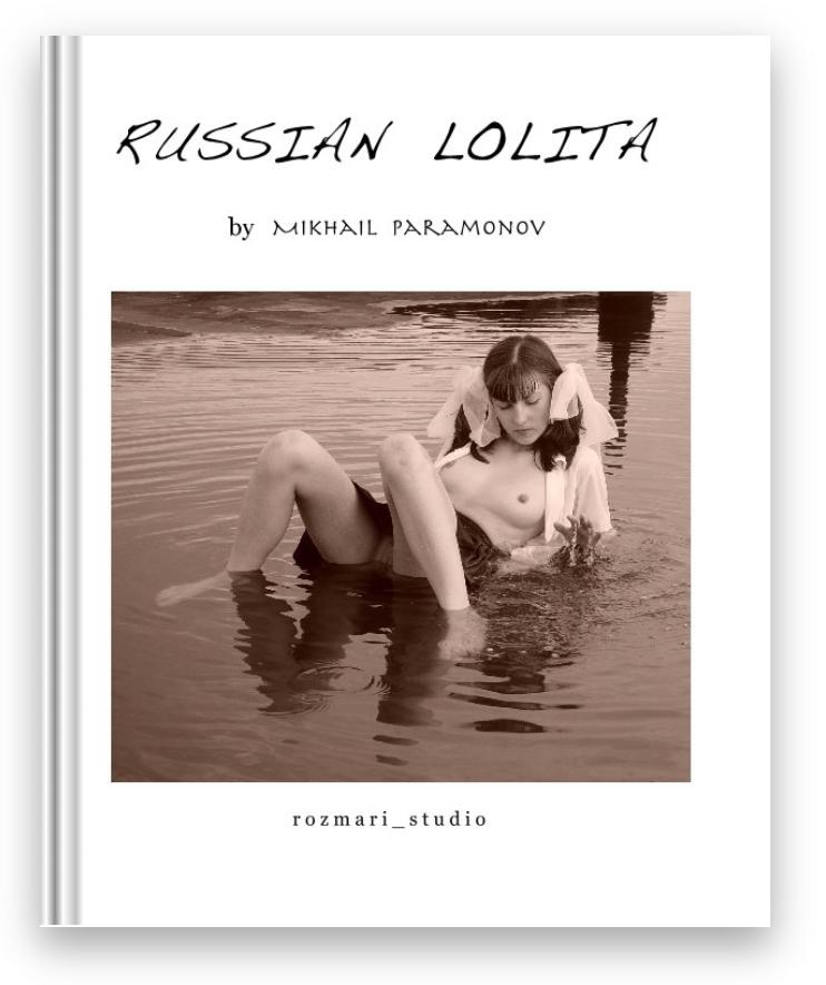 Russian Lolita (Blurb, 2010)