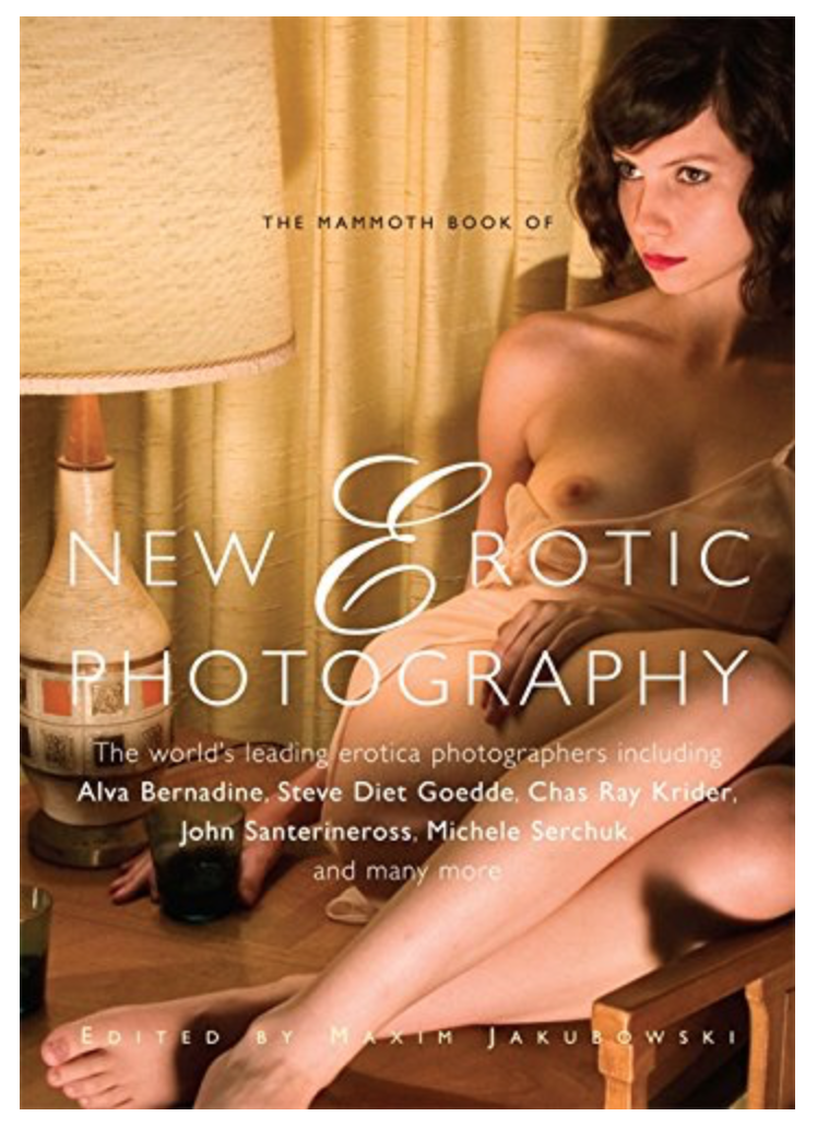 New Erotic Photography, (Mammoth book, 2010)