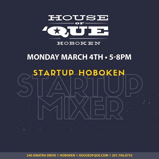 🍹🍻Startup Hoboken presents Startup Mixer! Come down and meet other startup peers and comrades over a drink in a casual environment! 👇RSVP BELOW 👇 . 5-8PM . More info available here: https://startup-hoboken.com/mixers/ . RSVP: https://www.eventbrite.com/e/startup-mixer-no-4-tickets-54616005944 . www.houseofque.com  #NJBarScene #WeehawkenNJ #Weehawken #Hoboken #HobokenNJ #HobokenNoJokin #NJ #NewJersey #SportsBar #NJSportsBar #SportsBarsofNJ #HobokenRestaurants #mixer #mixology