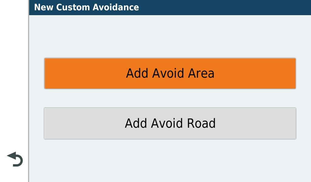 16.  Tap  Add Avoid Area  or  Add Avoid Road .