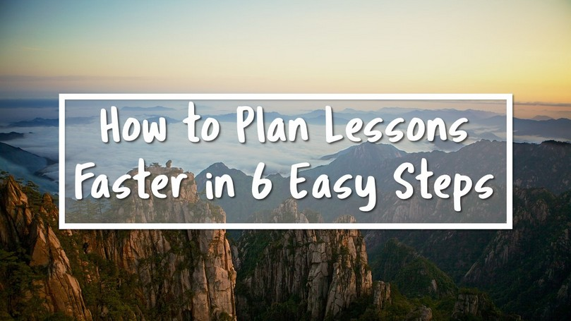 How-to-Plan-Lessons-Faster-in-6-Easy-Steps-v2.jpg
