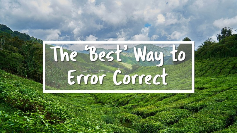 12-The-Best-Way-to-Error-Correct.jpg