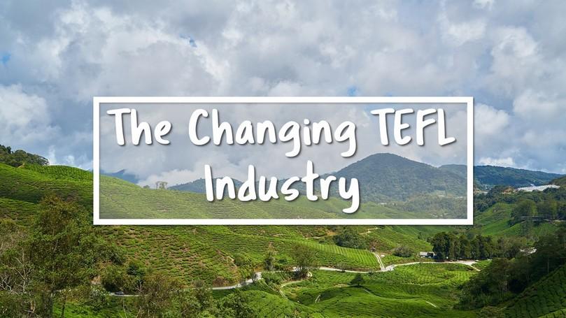 Changing TEFL Industry.JPG