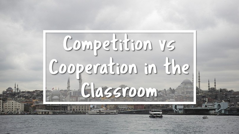 Competition vs Cooperation in the Classroom.JPG