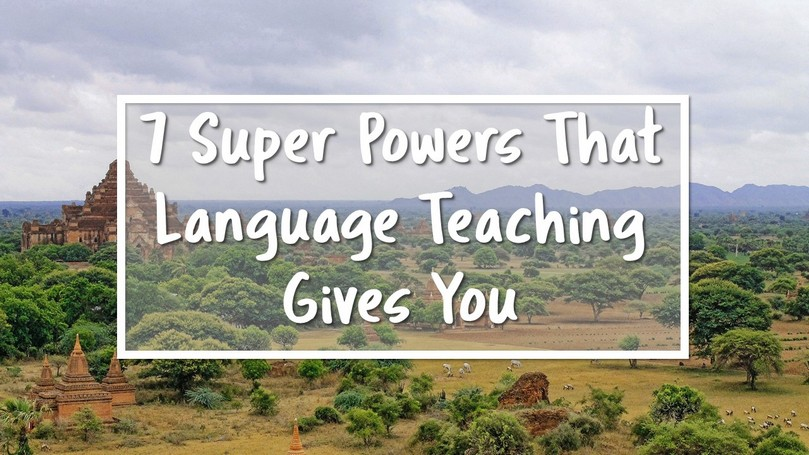 Super Powers that Language Teaching Gives.JPG