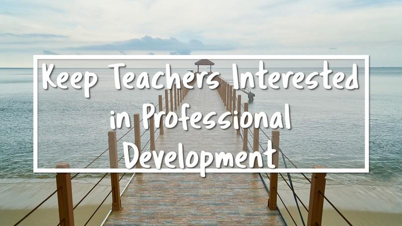 Teachers Interested in Professional Development.JPG
