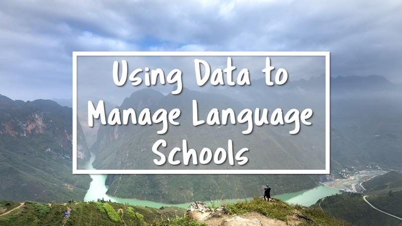 Using Data to Manage Language Schools.JPG