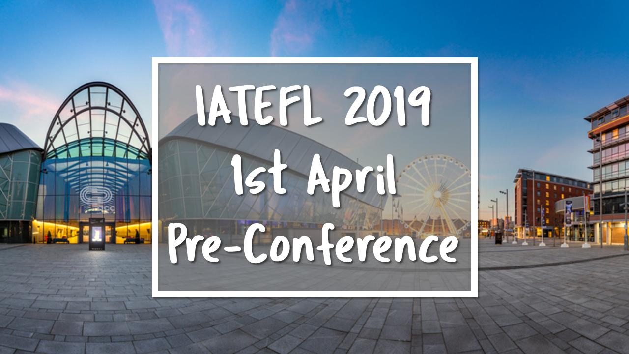 IATEFL 2019 Pre-Conference v2.png