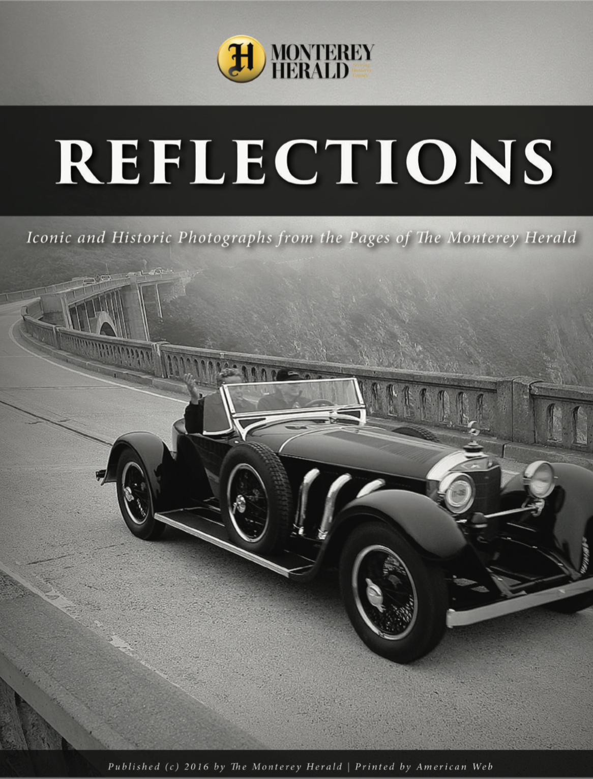 Reflections:  Icons and Historic Photographs from the pages of the Monterey Herald