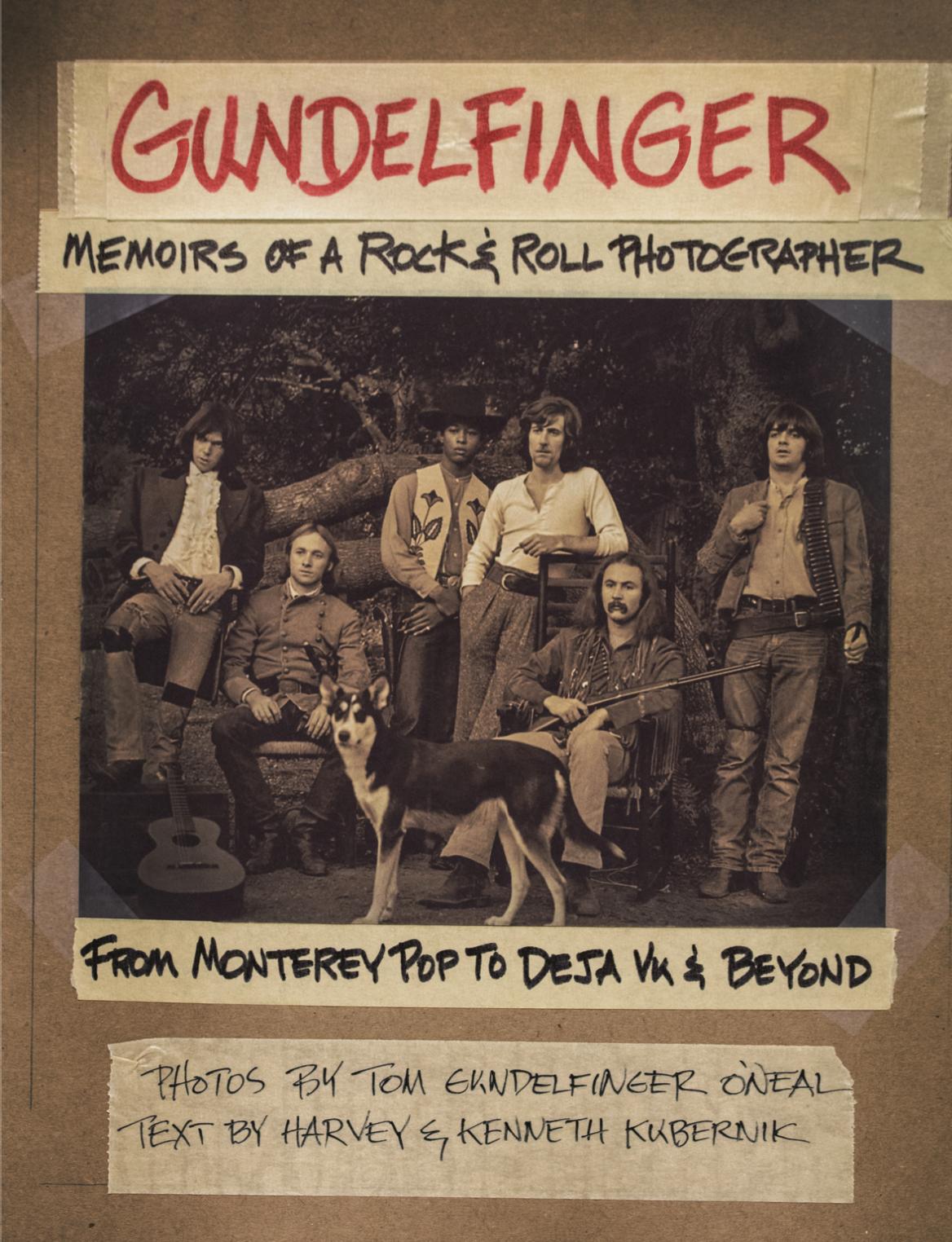 Gundelfinger:  Memoirs of a Rock & Roll Photographer