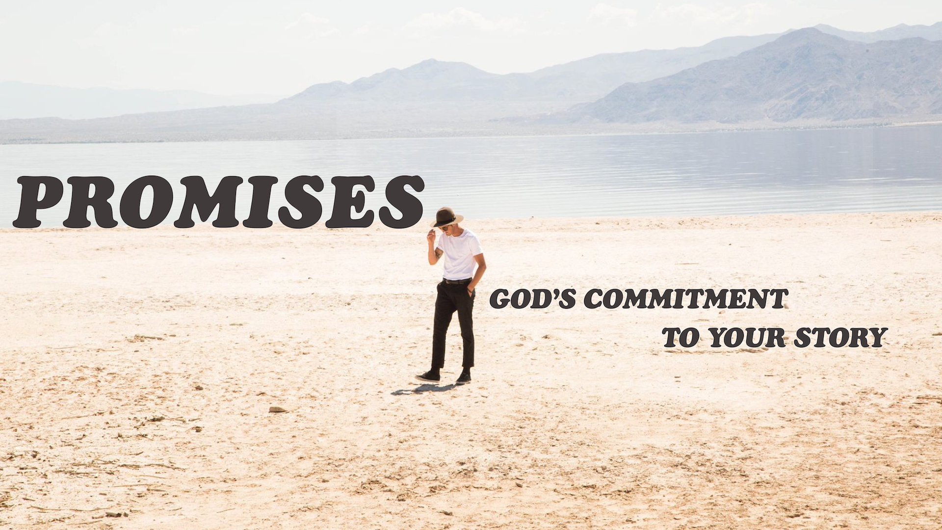 PROMISES - THE LATEST SERIES IS ALL ABOUT WHAT GOD HAS PROMISED US THROUGH HIS WORD AND HIS CHARACTER.