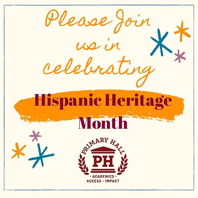 Primary Hall celebrates and recognizes Hispanic Heritage Month and the contributions the Hispanic and Latinx community have provided to enrich our culture.  September 15-October 15  #hispanicheritagemonth #charterschool #buffalo
