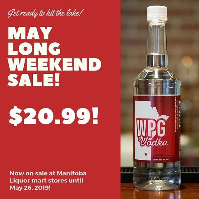 MAY LONG WEEKEND SALE!  Until May 26, WPG Vodka is only $20.99 (for a 750 ml bottle) at Manitoba Liquor Mart stores! (We know what you'll be drinking around the campfire this weekend.) . #Winnipeg #Vodka #Local #Wpg #WpgNow #MB #Manitoba #BuyLocal #Bartender #Cocktail #Snow #Winter #GrainVodka #MadeInCanada #CanadianMade #Restaurant #MayLongWeekend #VictoriaDay #Sale #LiquorMart #CheapVodka