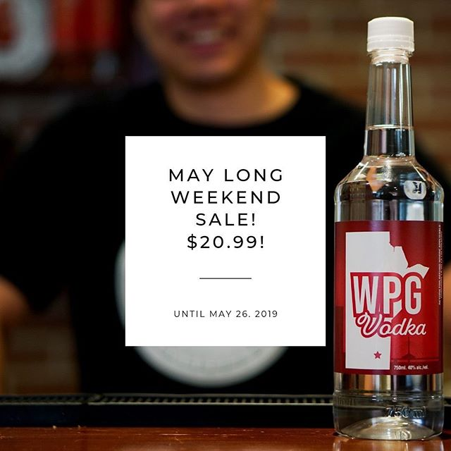 Don't forget, WPG Vodka is only $20.99 at Manitoba Liquor Mart stores in honour of the long weekend. (Sale is on until May 26!) . Get your hands on a bottle today!  #Winnipeg #Vodka #Local #Wpg #WpgNow #MB #Manitoba #BuyLocal #Bartender #Cocktail #Snow #Winter #GrainVodka #MadeInCanada #CanadianMade #Restaurant #MayLongWeekend #VictoriaDay #Sale #LiquorMart #CheapVodka #LakeLife #LacDuBonnet #Brandon #Steinbach