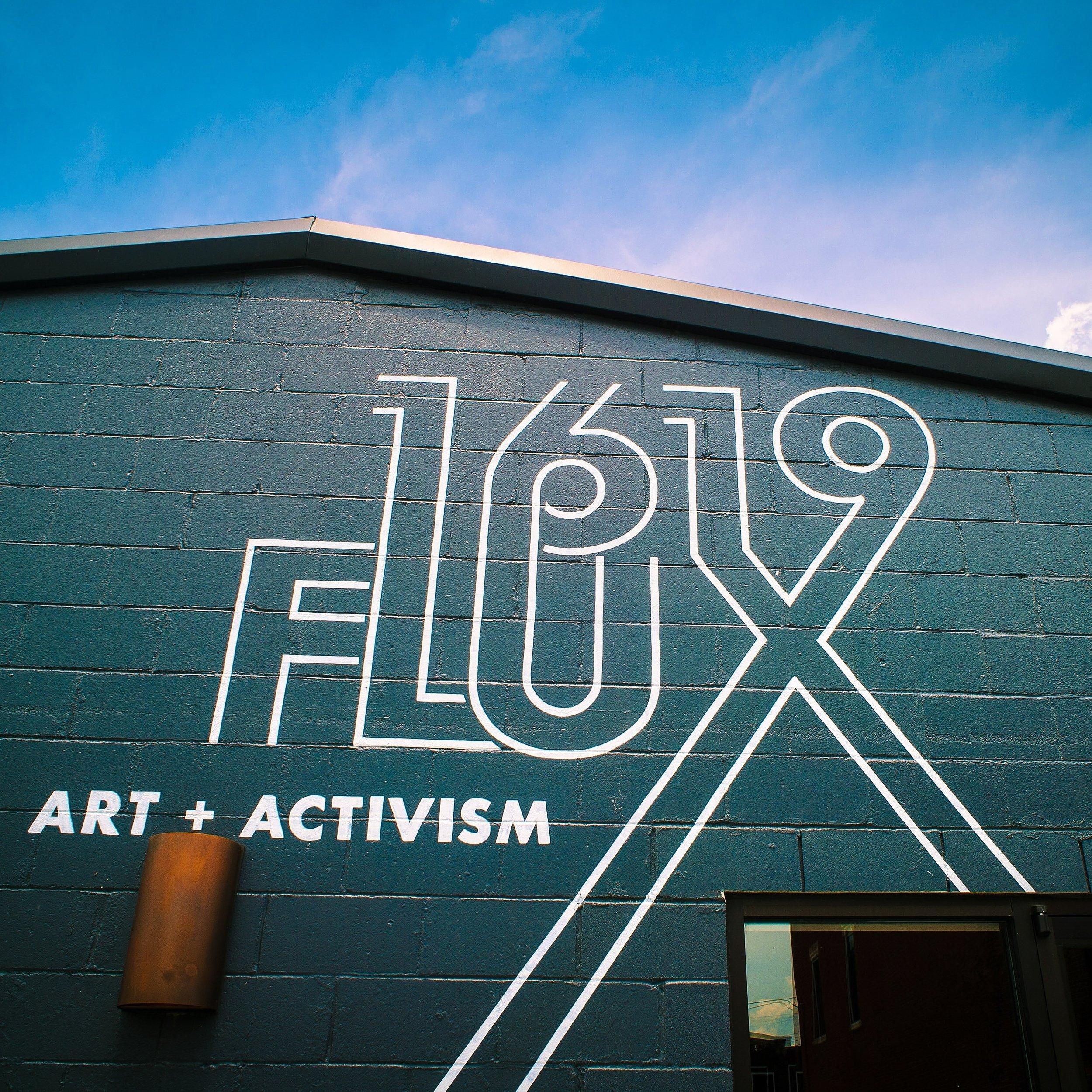 1619 Flux Art + Activism