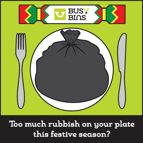 Everyone has a busy bin at Christmas! Book your extra collection now and beat the rush.