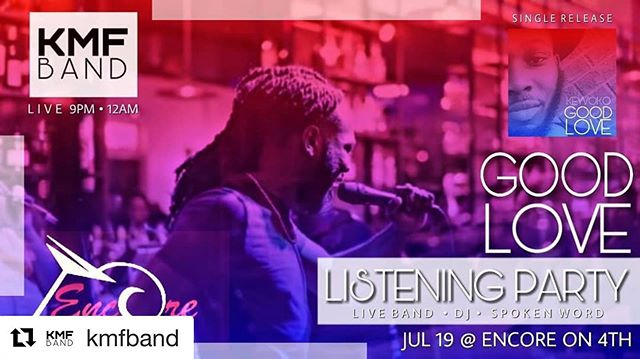 #Repost @kmfband with @get_repost ・・・ The Band is Live Friday for a Special Event! Listening Party for Single Release of Good Love 9pm Friday July 19 @encoreon4th in Louisville No Cover • Enjoy Drinks and Live Music - - #KMFBand #Keyvoko #LiveMusic #LouisvilleMusicScene #Singers #Musician #LiveBand #NeoSoul #SoulMusic #Louisville #Encoreon4th #DowntownLouisville #Music #Spotify #iTunes #iheartradio #applemusic