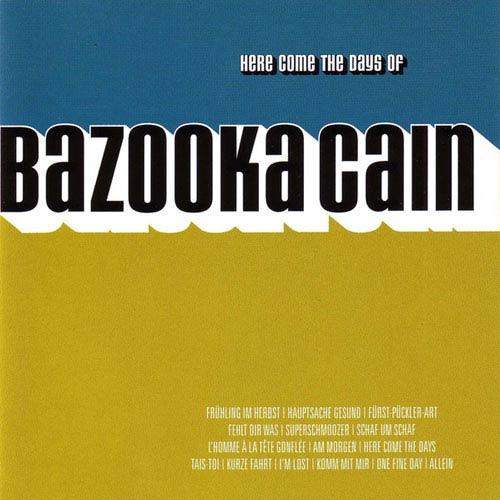 Bazooka Cain