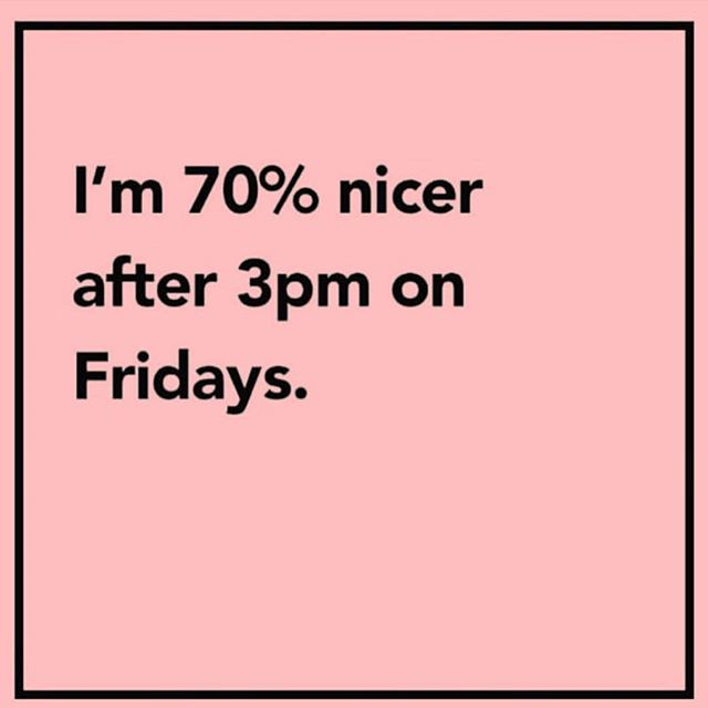 IT'S ALMOST THAT TIME/ . . . #friday #summerfriday #blogher #quotes #weekend