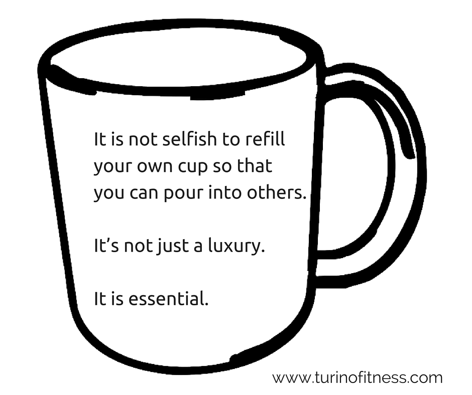 it-is-not-selfish-to-refill-your-own-cup-so-that-you-can-pour-into-others-it_s-not-just-a-luxury-it-is-essential-1.jpg