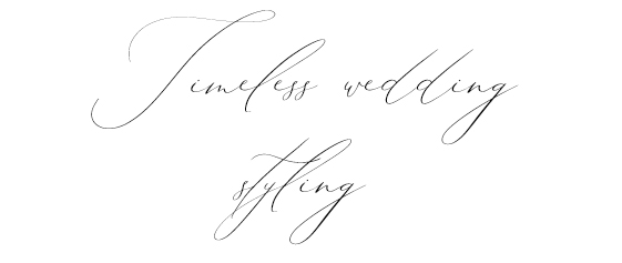timeless wedding styling.jpg