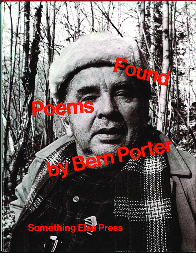 Original edition of Found Poems (with Porter on the cover), published in 1972 by Something Else Press