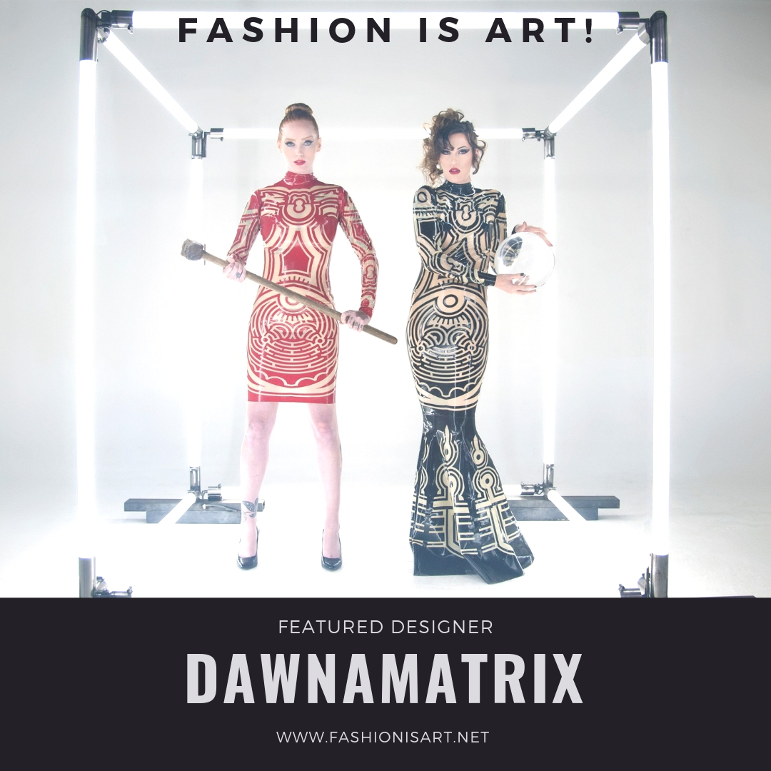 Dawnamatrix - Dawnamatrix has been expanding the reach of latex fashion world wide. Just last year, Ben and Dawn won the Wearable Technology Award at the preeminent design competition in New Zealand's World of Wearable Art. Dawnamatrix has been worn by celebrities like Beyonce, Katy Perry, Sharon Stone, Kylie Jenner, and many others. Their many publications include Vogue, Interview Magazine, WWD, and Billboard. The collection will feature new eye-popping laser cut designs to accentuate the body with graphic bursts of color.Website: www.dawnamatrix.comFacebook: @DawnamatrixDesignsInstagram: @Dawnamatrix