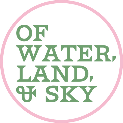 OF WATER, LAND, AND SKY