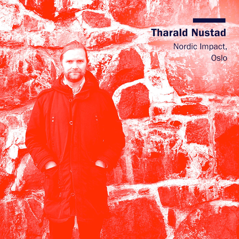 Tharald Nustad, Nordic Impact. Oslo.jpg