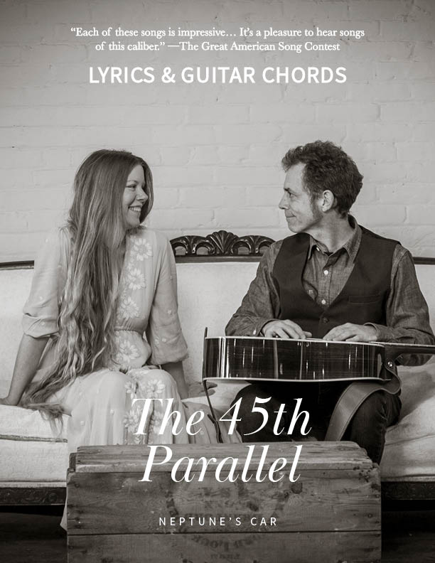 The 45th Parallel Lyrics & Guitar Chords  by Neptune's Car