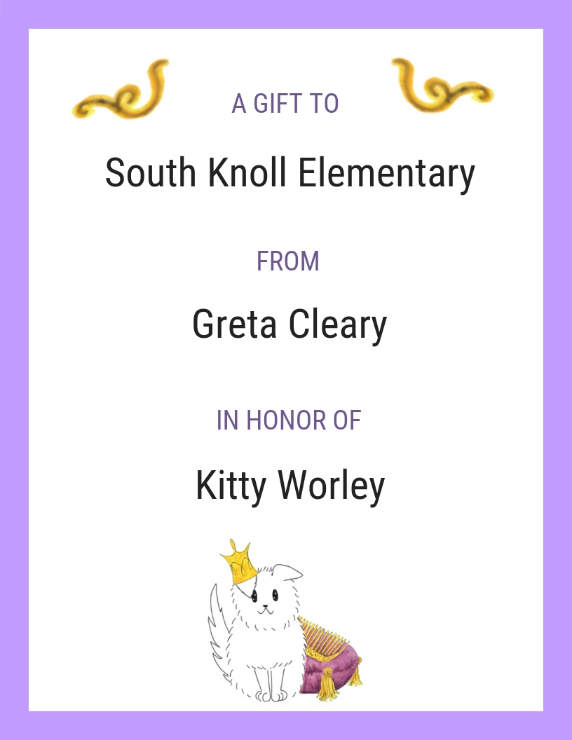 Kitty Worley  was an amazing community volunteer and Greta's high school Spanish teacher. And  South Knoll Elementary  is where Greta volunteers in the ESL program.