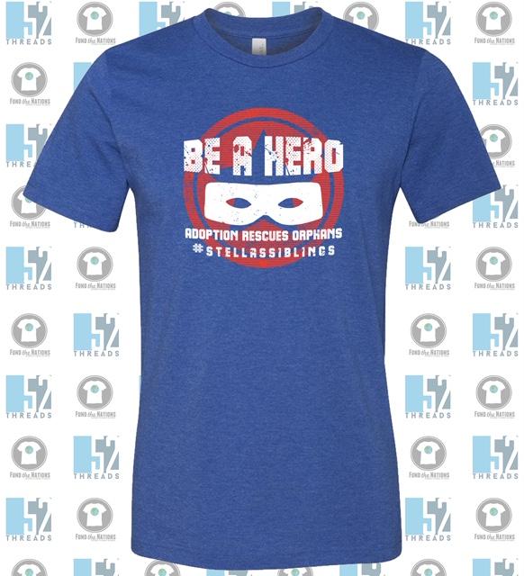 Be a Hero shirt.jpg
