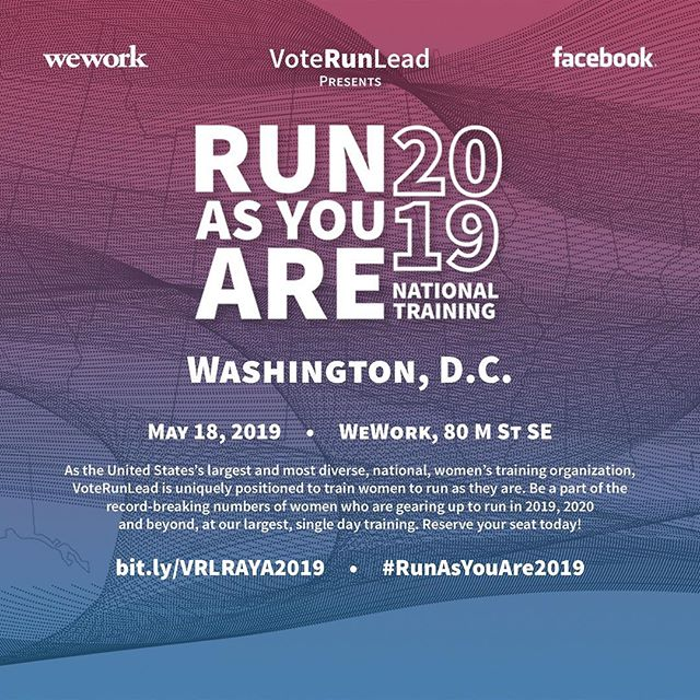 Be a part of the biggest ever political  training days for women. @voterunlead #runasyouare2019 National Training is May 18! Co-sponsors @wework ans @facebook. Use code REP19 for free registration! Link at @voterunlead! #womenlead #womeninpolitics #voterunlead #rep19