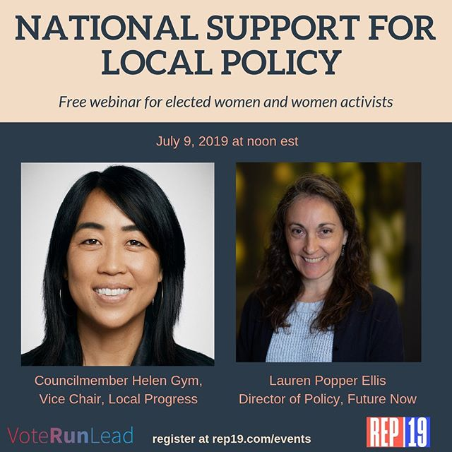 Join Philadelphia Councilmember @helengymphl, Vice Chair #LocalProgressNetwrok and Lauren Popper Ellis of @futurenowusa on our first summer webinar, July 9 at noon EST. @voterunlead Sign up at Rep19.com/events