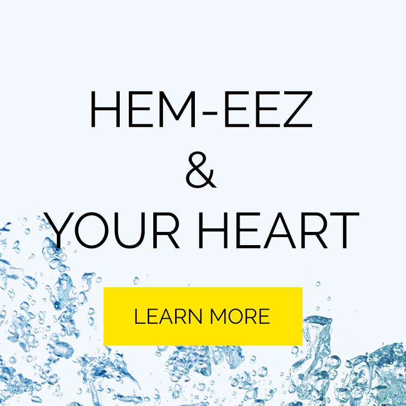 Hem-eez and Your Heart